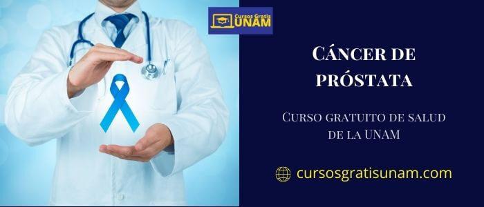 Cancer De Prostata Cursos Gratis Unam